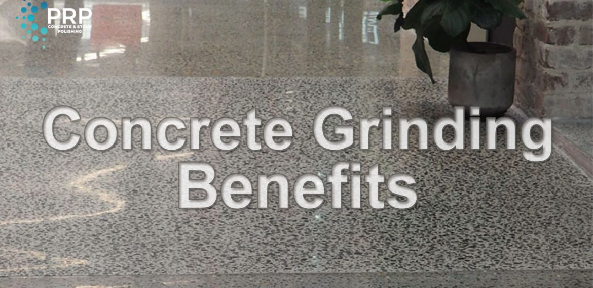 Concrete Grinding Benefits
